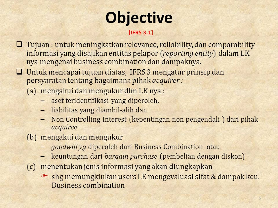 Objective [IFRS 3.1]